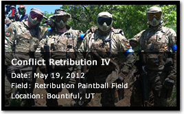 Bad Karma at Conflict Retribution IV - May 19, 2012 - Retribution Paintball Field - Bountiful, UT